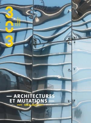 303, Numéro 126, Architectures et Mutations -